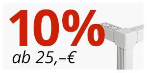 ab 25€ -> 10% Rabatt