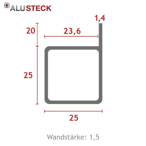 Aluprofil 25x25x1,5mm 1 Steg 20mm bündig: Quadratrohr 6m Lagerlänge technische Daten Maße