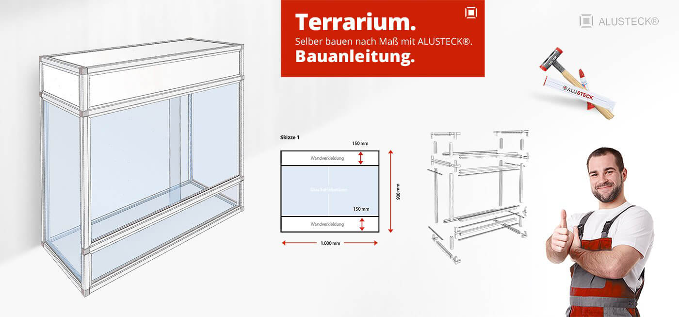 terrarium selber bauen bauanleitung alusteck. Black Bedroom Furniture Sets. Home Design Ideas