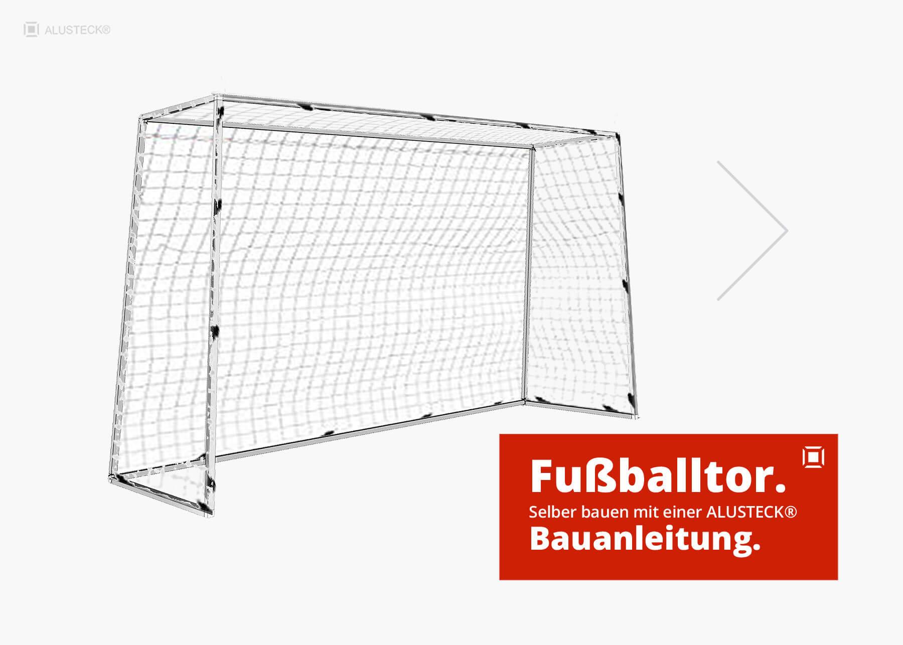 Fußballtor selber bauen - Bauanleitung mit Bauplan