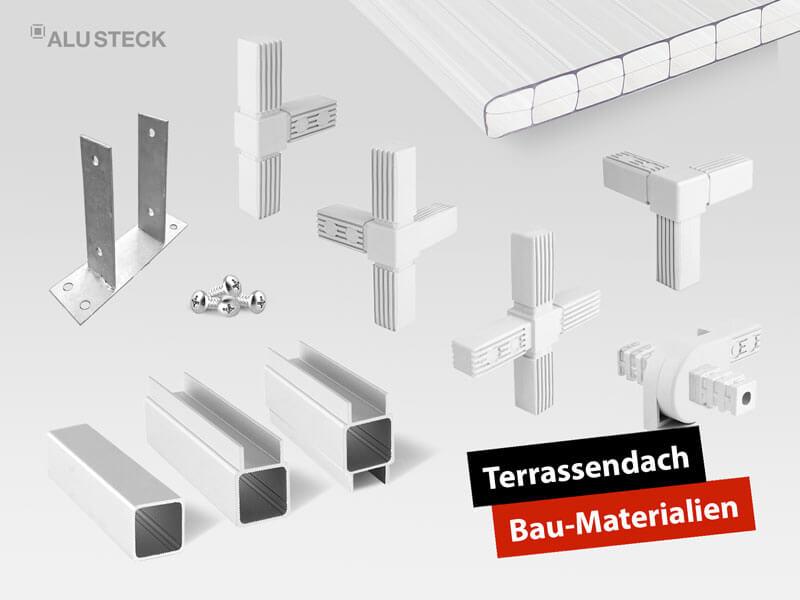 Terrassenüberdachung selber bauen - das Aluminium Terrassendach Bau Material