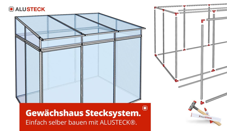Aluprofile Stecksystem Gewächshaus DIY selber bauen Bauanleitung