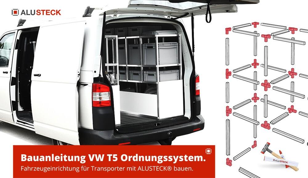 Bott, Sortimo, Wuerth, Aluca, Modul-System, Work Alternative T5 VW Transporter Fahrzeugeinrichtung Werkstatt Nutzfahrzeuge selber bauen Bauanleitung