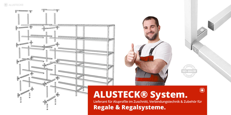 Regalbau, Regale und Regalsysteme Materialien Aluprofil-System