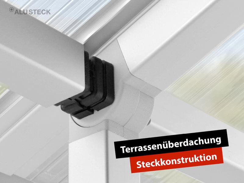 Terrassenüberdachung selber bauen - Aluminium Tragwerk Konstruktion mit Dach verbinden