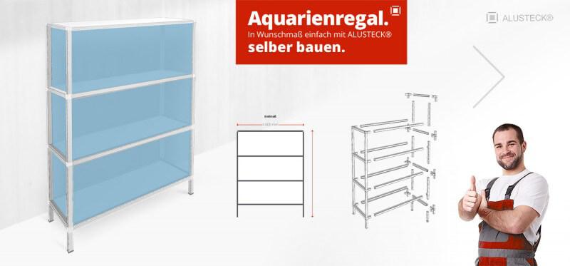 Beliebt Aquarien Regal & Gestell selber bauen - ALUSTECK® Selbstbau Anleitung ZW59
